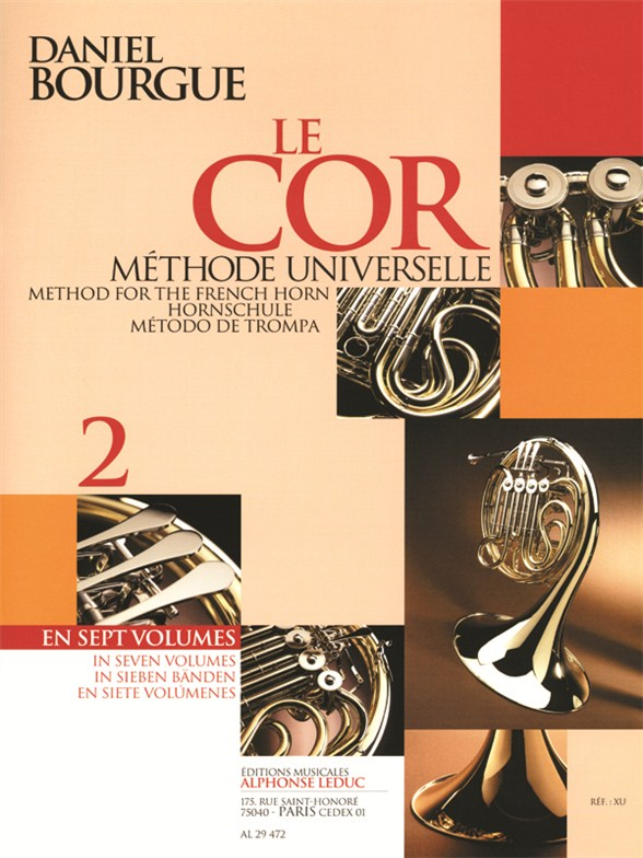 Daniel Bourgue: Le Cor Methode Universelle - Vol.2: French Horn: Instrumental