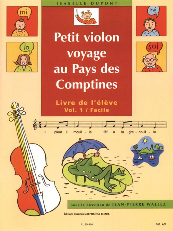 Jean-Pierre Wallez: Petit Violon voyage au Pays des Comptines 1: Violin: