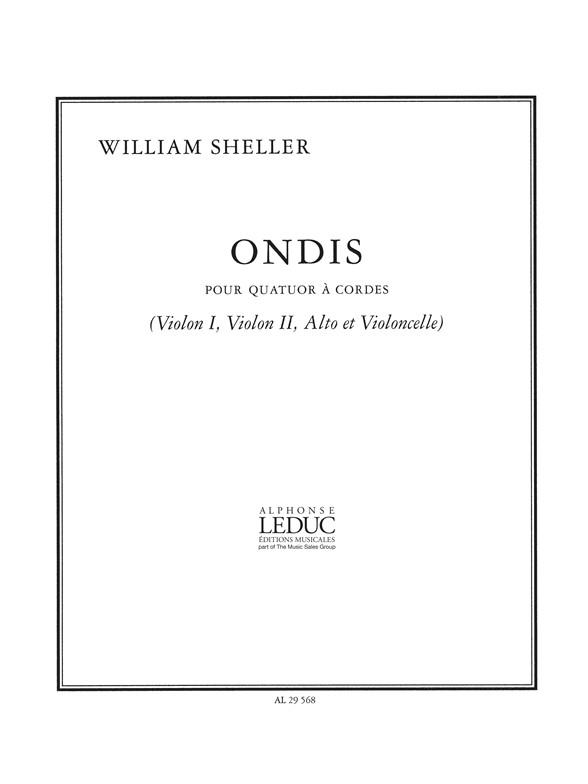 Sheller: Ondis: String Quartet: Score and Parts