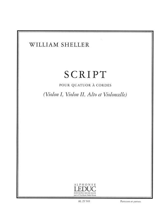 Sheller: Script: String Quartet: Score and Parts