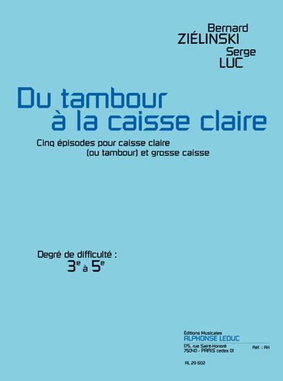 Zielinski-Luc: Du Tambour A La Caisse Claire: Snare Drum: Score