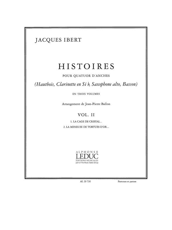 Jacques Ibert: Histoires La Cage-La Meneuse vol 2: Wind Ensemble: Instrumental