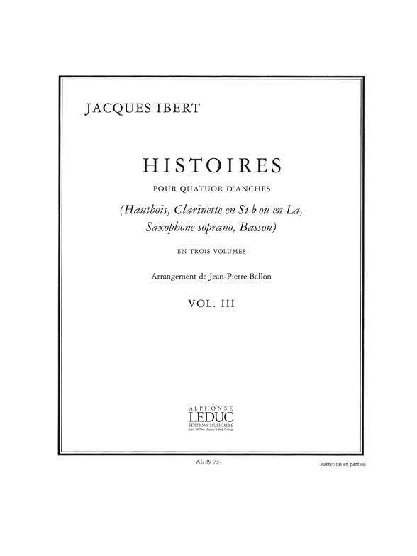 Jacques Ibert: Ballon Ibert Histoires v.3 7e Woodwind Quartet: Wind Ensemble: