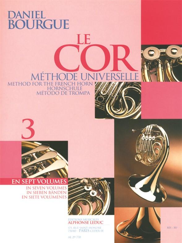 Daniel Bourgue: Le Cor Methode Universelle - Vol.3: French Horn: Instrumental