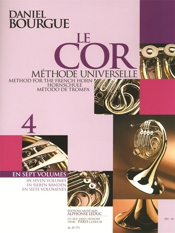 Daniel Bourgue: Le Cor Methode Universelle - Vol.4: French Horn: Instrumental