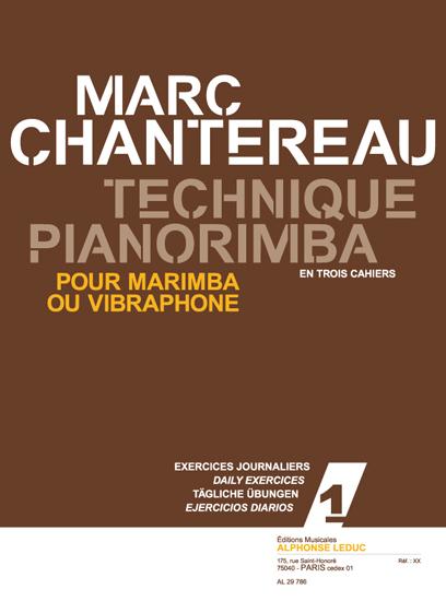 Chantereau: Technique pianorimba (en 3 cahiers) vol. 1: Marimba
