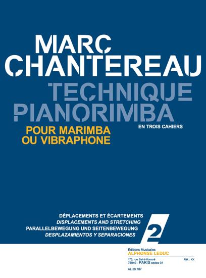 Chantereau: Technique pianorimba (en 3 cahiers) vol. 2: Marimba