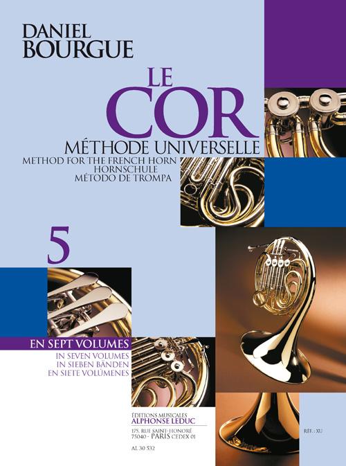 Bourgue: le Cor  Volume 5 Methode Universelle en 7 Volumes (Texte Fr/Ang/All/Esp)