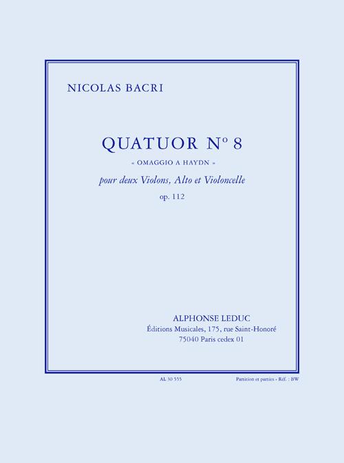 Bacri: Quatuor n° 8 omaggio a haydn  op. 112: String Ensemble