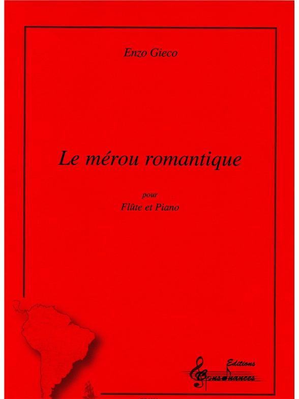 Enzo Gieco: Merou Romantique: Flute: Instrumental Work
