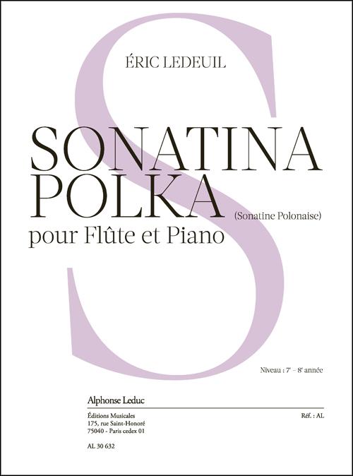 Éric Ledeuil: Sonatina Polka: Flute