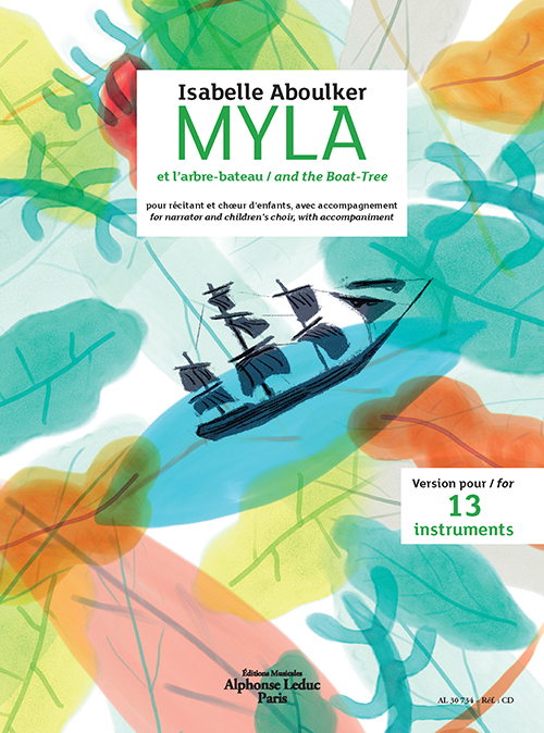 Isabelle Aboulker: Myla and the Boat Tree for Narrator  Children'S Choir and Instrumental Accompanim