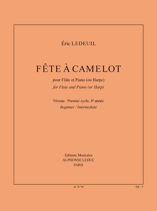 Eric Ledeuil: Fête A Camelot (Flute/Piano or Harp). Sheet Music for Flute  Piano Accompaniment  Harp
