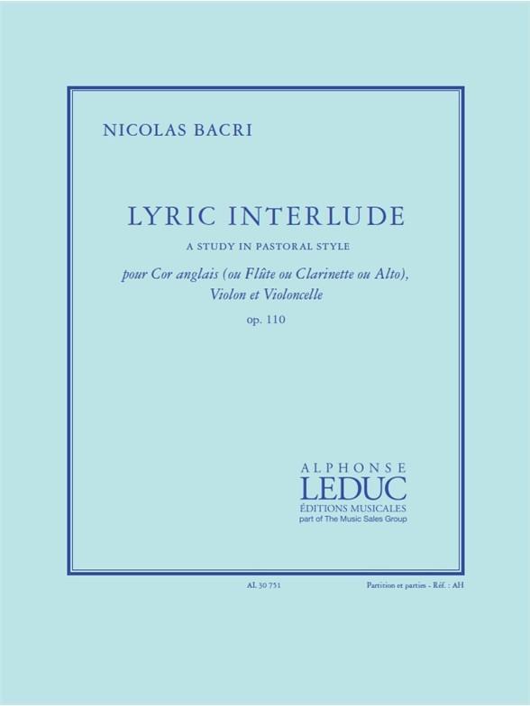 Nicolas Bacri: Lyric Interlude: Chamber Ensemble: Score and Parts