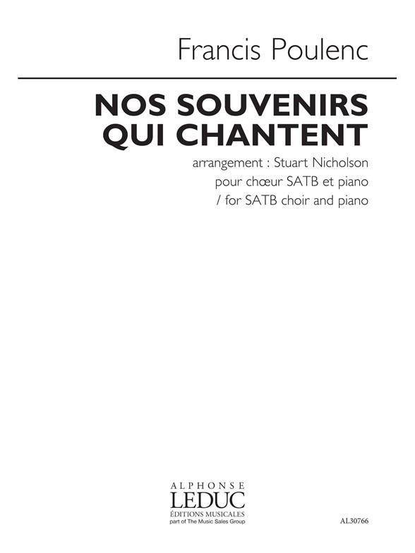 Francis Poulenc: Nos Souvenirs Qui Chantent: SATB: Vocal Score