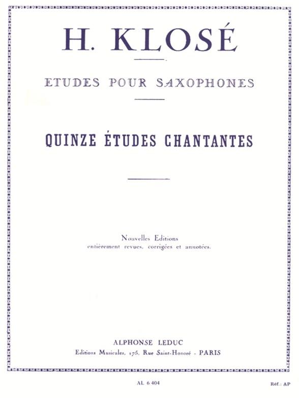 Hyacinthe-Eléonore Klosé: 15 Etudes Chantantes: Saxophone: Study
