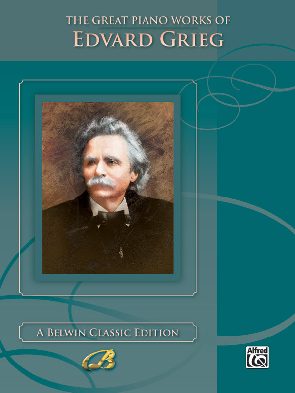 Edvard Grieg: The Great Piano Works of Edvard Grieg: Piano: Instrumental Work