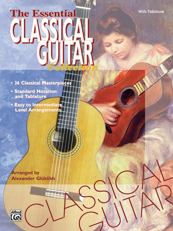 The Essential Classical Guitar Collection: Guitar: Mixed Songbook