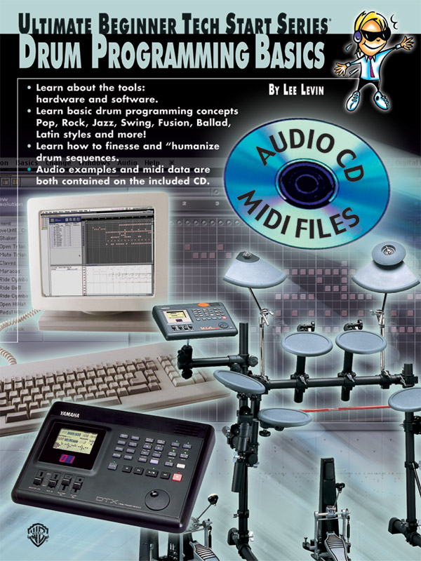 Lee Levin: Drum Programming Basics: Instrumental Tutor