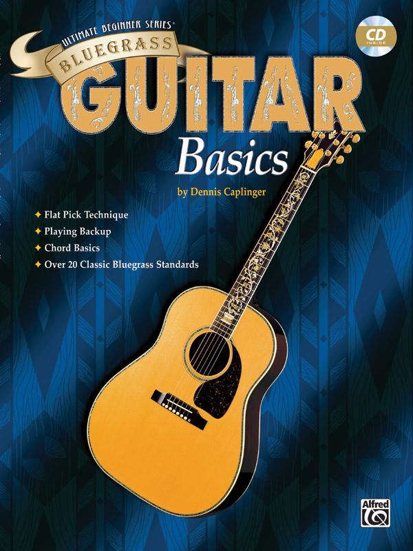 Dennis Caplinger: Ultimate Beginner Series: Bluegrass Guitar Basics: Guitar: