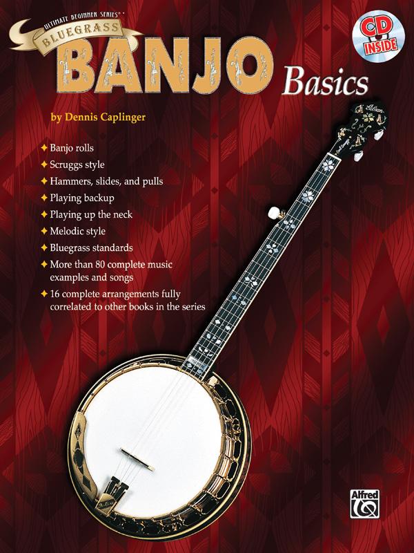 Dennis Caplinger: Bluegrass Banjo Basics: Banjo: Instrumental Tutor