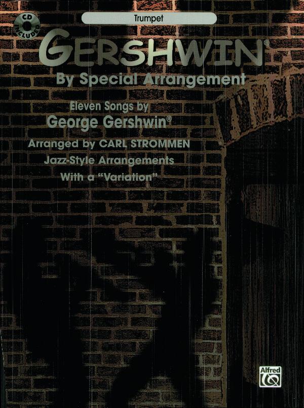 George Gershwin: By Special Arrangement - Trumpet: Trumpet: Instrumental Album