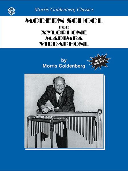 Morris Goldenberg: Modern School For Xylophone  Marimba  Vibraphone: Tuned