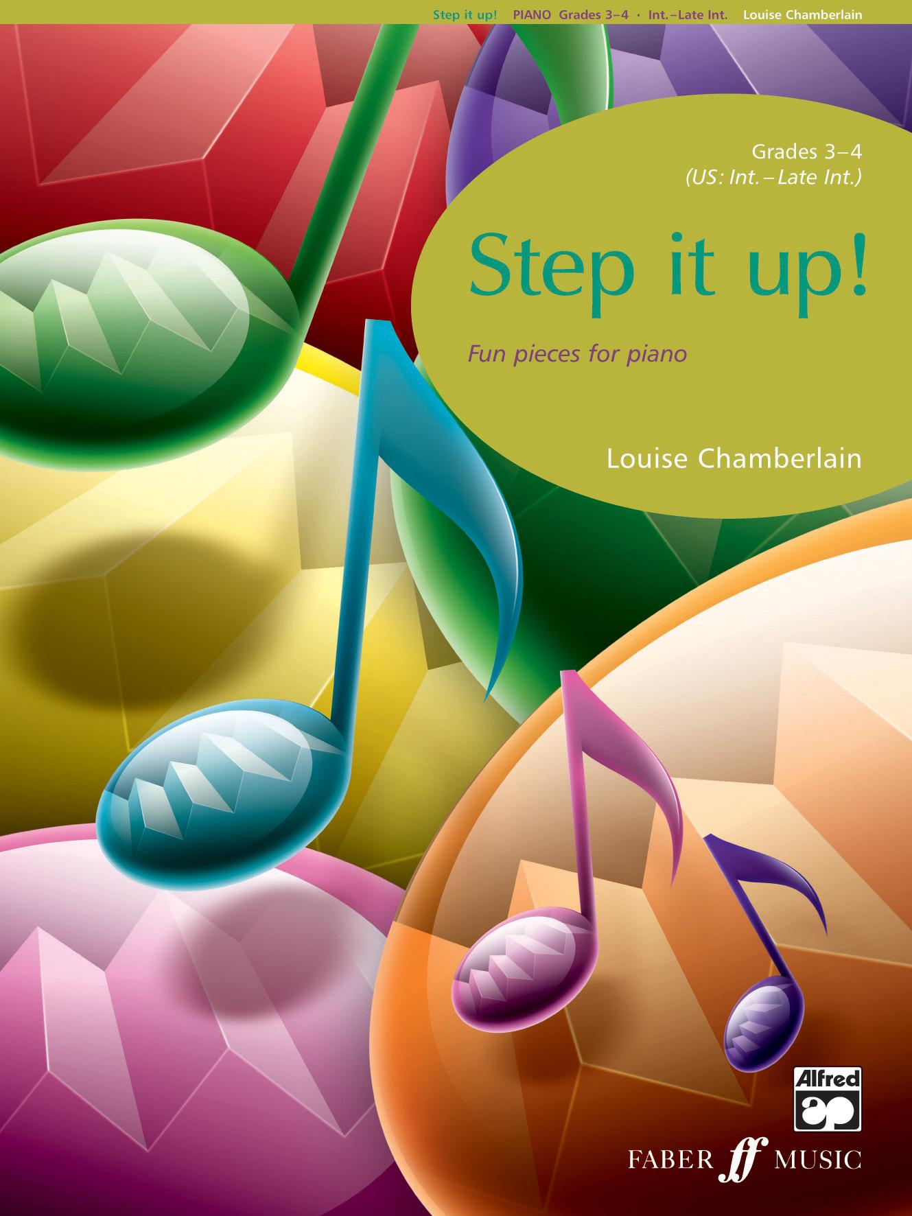 Louise Chamberlain: Step It Up! Piano  Grade 3-4: Piano: Instrumental Album