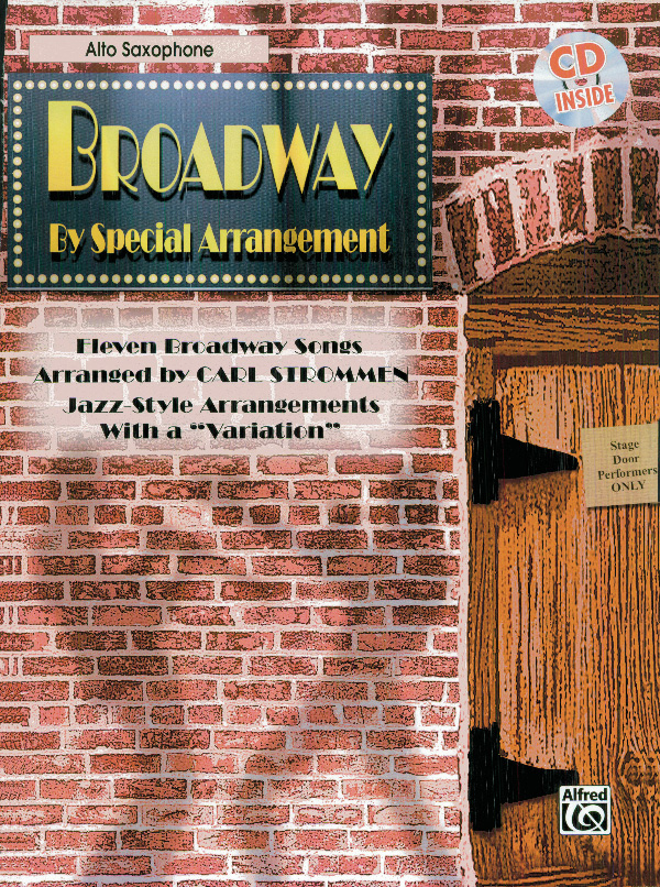 Broadway by Special Arrangement: Saxophone: Mixed Songbook