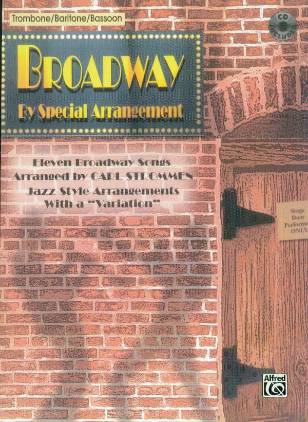 Broadway by Special Arrangement - Trombone: Trombone: Mixed Songbook
