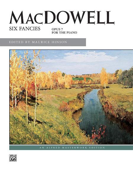 Edward MacDowell: Six Fancies - Opus 7 For Piano: Piano: Instrumental Work