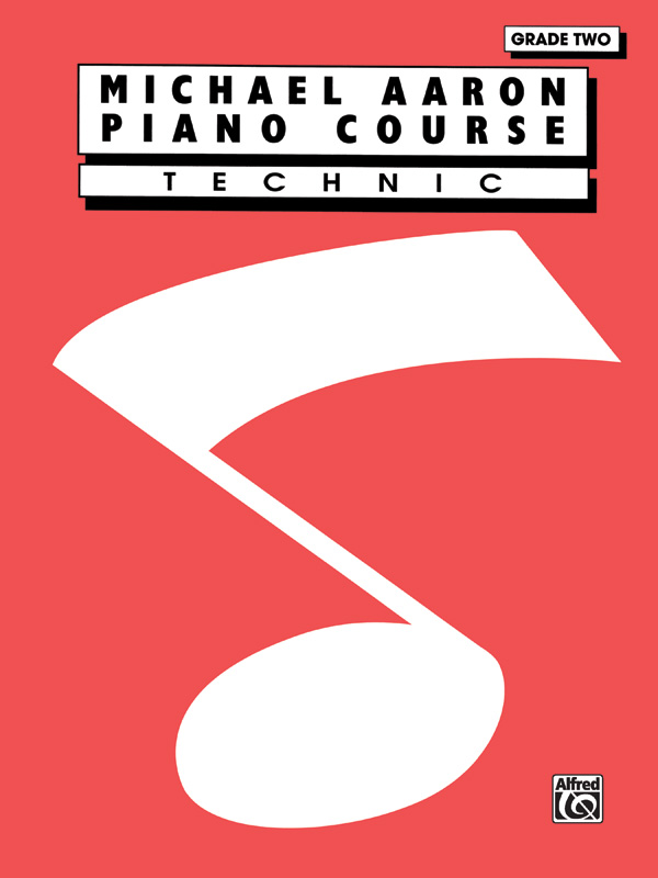 Michael Aaron Piano Course: Technic  Grade 2: Piano: Instrumental Tutor