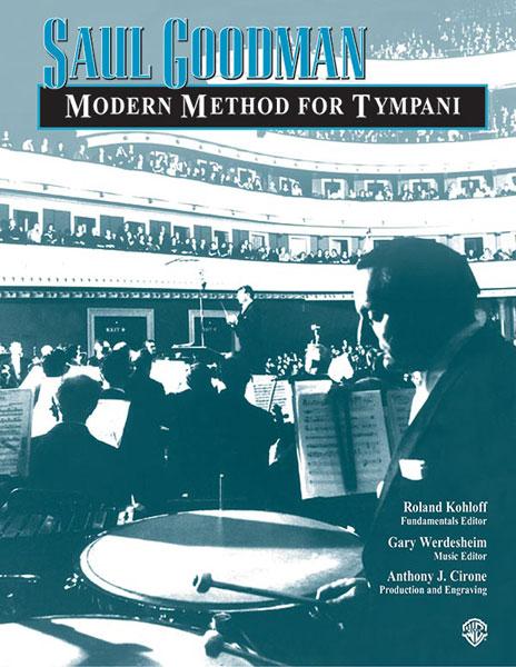 Saul Goodman: Saul Goodman: Modern Method for Timpani: Timpani: Instrumental