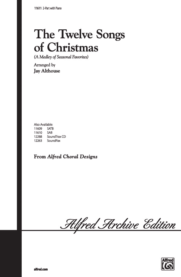 The Twelve Songs of Christmas: Mixed Choir: Vocal Score