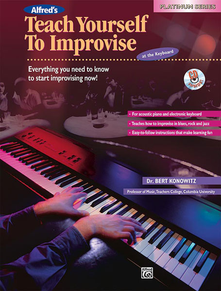 Bert Konowitz: Alfred's Teach Yourself to Improvise at the Keyb.: Electric