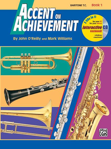 Mark Williams John O'Reilly: Accent On Achievement  Book 1 (Baritone T.C.):