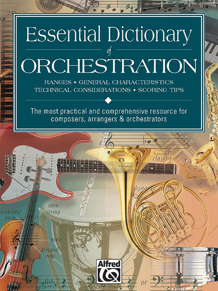 Tom Gerou Dave Black: Essential Dictionary Of Orchestra: Instrumental Reference