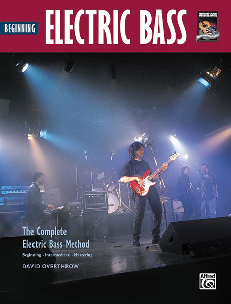 David Overthrow: Beginning Electric Bass: Bass Guitar: Instrumental Tutor