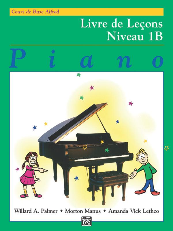 Amanda Vick Lethco Morton Manus Willard A. Palmer: Alfred's Basic Piano Library