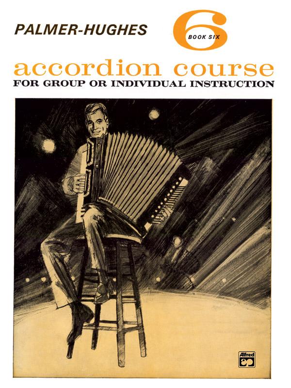 Palmer-Hughes: Accordion Course Book 6: Accordion: Instrumental Tutor