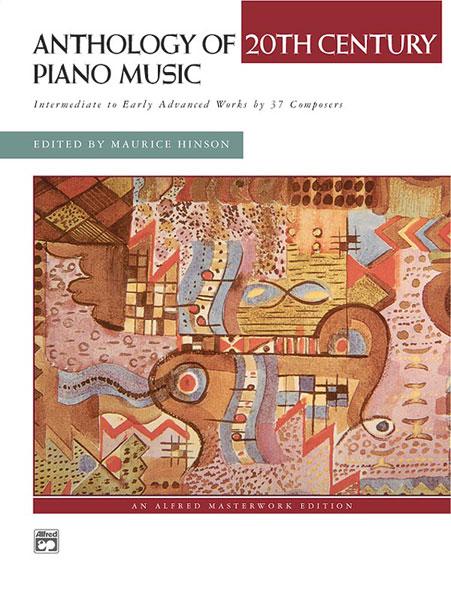 Anthology of 20th Century Piano Music: Piano: Instrumental Album