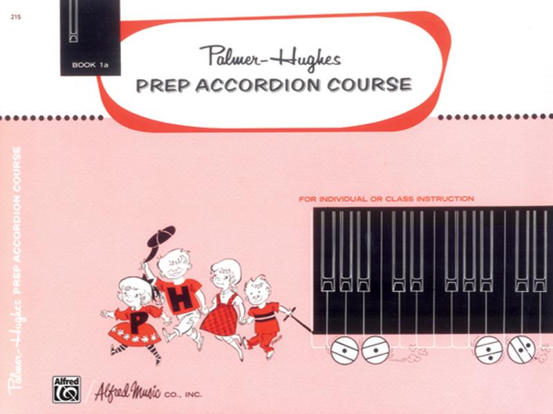 Palmer-Hughes: Prep Accordion Course Book 1A: Accordion: Instrumental Tutor