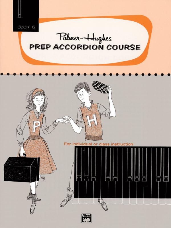 Palmer-Hughes: Prep Accordion Course Book 1B: Accordion: Instrumental Tutor