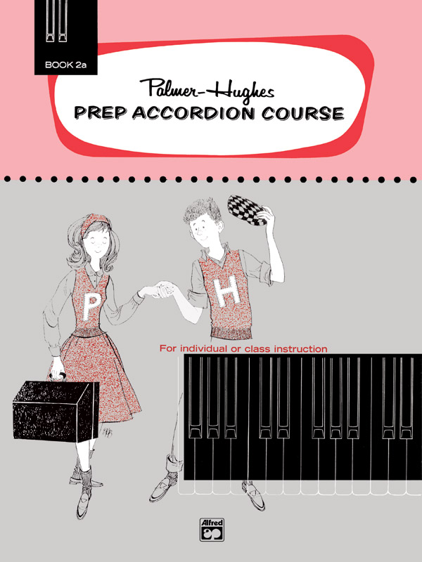 Palmer-Hughes: Prep Accordion Course Book 2A: Accordion: Instrumental Tutor