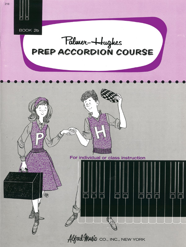 Palmer-Hughes: Prep Accordion Course Book 2B: Accordion: Instrumental Tutor