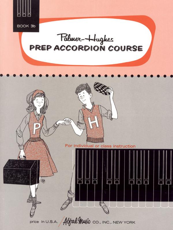 Palmer-Hughes: Prep Accordion Course Book 3B: Accordion: Instrumental Tutor