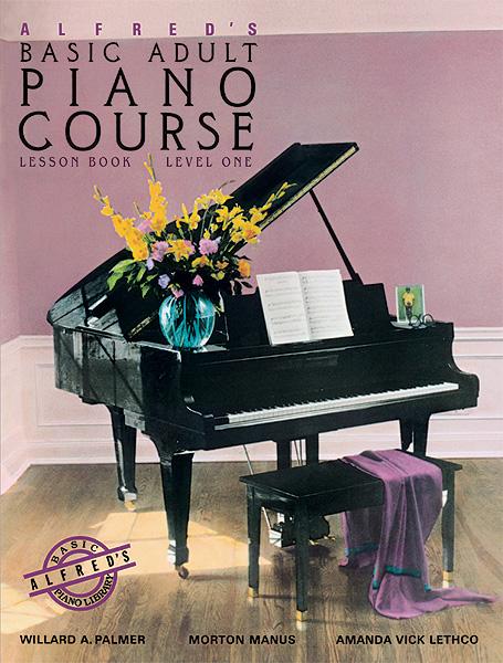 Amanda Vick Lethco Morton Manus Willard A. Palmer: Alfred's Basic Adult Piano