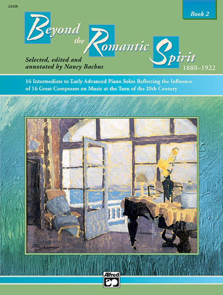 Beyond The Romantic Spirit Book 2: Piano: Instrumental Album