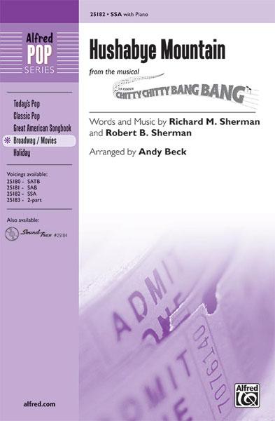 Richard M.  Sherman Robert B. Sherman: Hushabye Mountain: SSA: Vocal Score