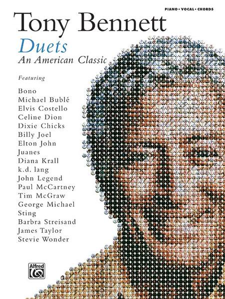 Tony Bennett: Tony Bennett: Duets - An American Classic: Piano  Vocal  Guitar: